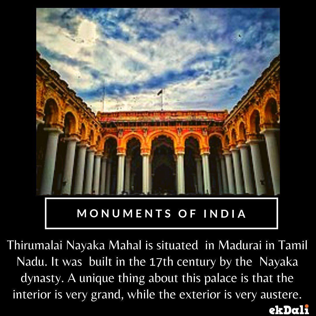 Monuments of India - Thirumalai Nayaka Palace