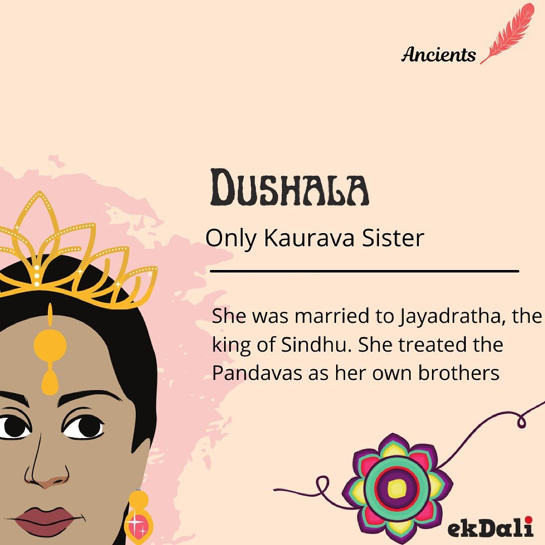 Ancients- Dushala (Only Kaurava Sister)
