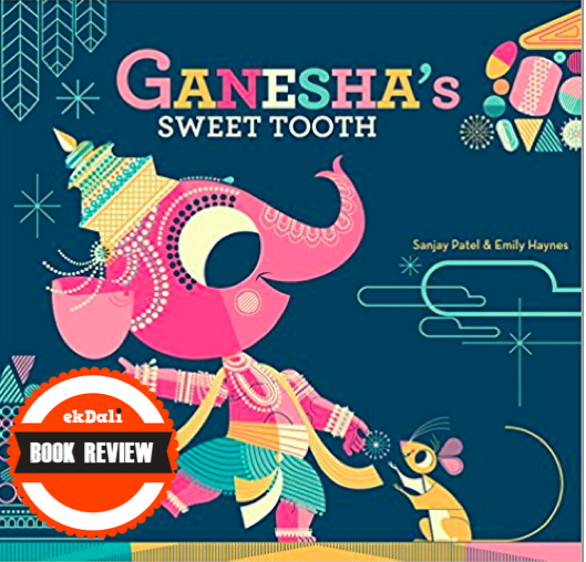 Book Review: Ganesha's Sweet Tooth