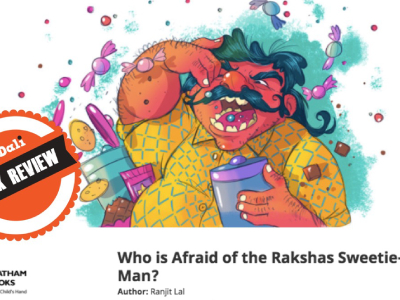 Book Review: Who is Afraid of The RAKSHAS Sweetie - Man?