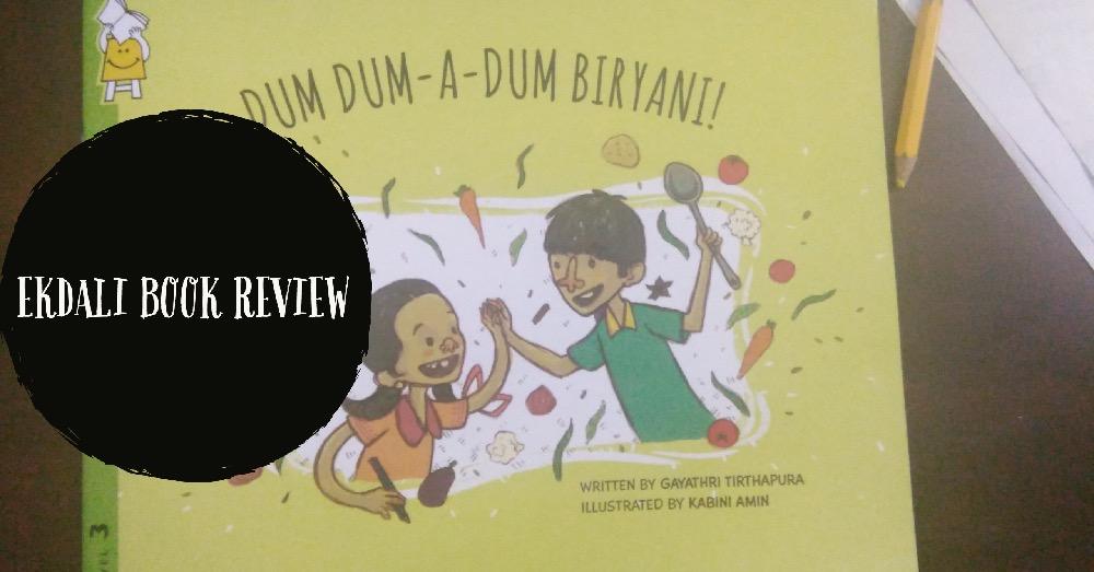 Book Review: Dum Dum - A- Dum Biryani