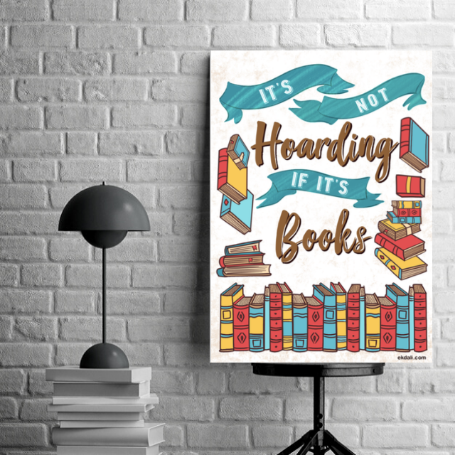 It is not hoarding if it is books